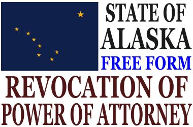 Revoke Power of Attorney Alaska