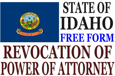 Revoke Power of Attorney Idaho