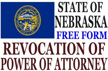 Revoke Power of Attorney Nebraska
