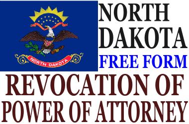 Revoke Power of Attorney North Dakota