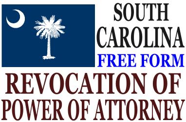 Revoke Power of Attorney South Carolina