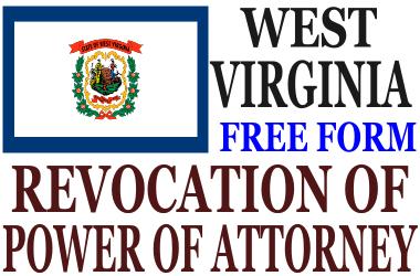 Revoke Power of Attorney West Virginia
