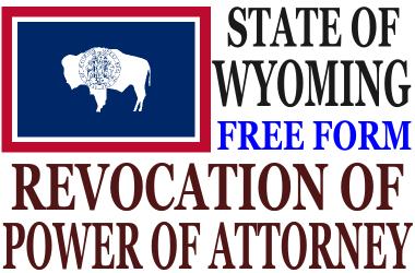 Revoke Power of Attorney Wyoming