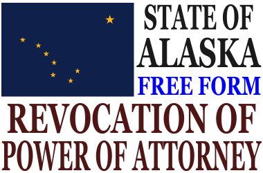 Revoke Power of Attorney Alaska