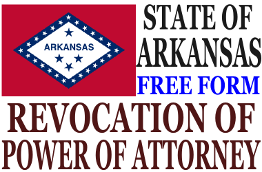Revoke Power of Attorney Arkansas