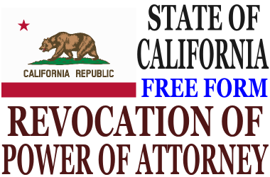 Revoke Power of Attorney California