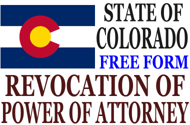 Revoke Power of Attorney Colorado