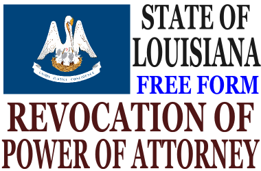 Revoke Power of Attorney Louisiana