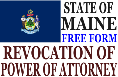 Revoke Power of Attorney Maine