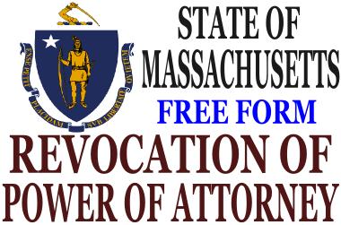 Revoke Power of Attorney Massachusetts