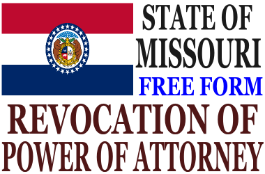 Revoke Power of Attorney Missouri