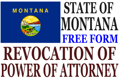 Revoke Power of Attorney Montana