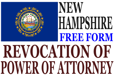 Revoke Power of Attorney New Hampshire