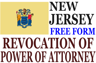 Revoke Power of Attorney New Jersey