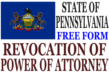 Revoke Power of Attorney Pennsylvania