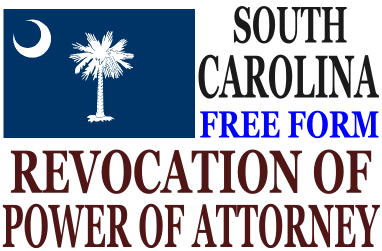 Revoke Power of Attorney South Carolina