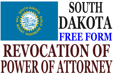 Revoke Power of Attorney South Dakota