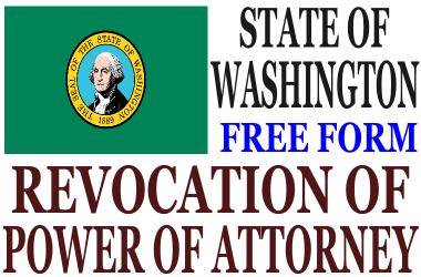 Revoke Power of Attorney Washington State