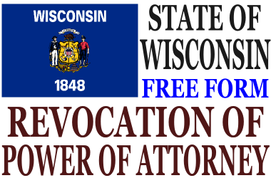 Revoke Power of Attorney Wisconsin